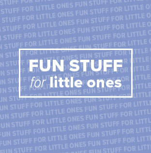 Fun Stuff for little ones