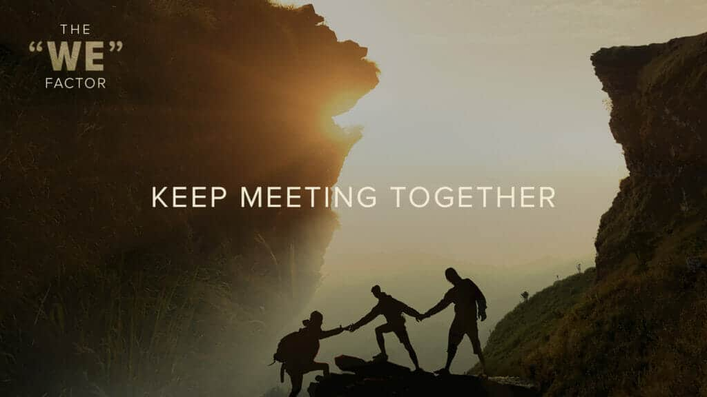 Keep Meeting Together