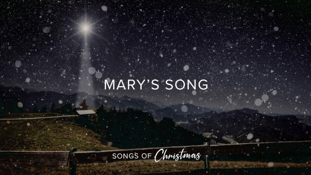 Mary's Song Sermon Title