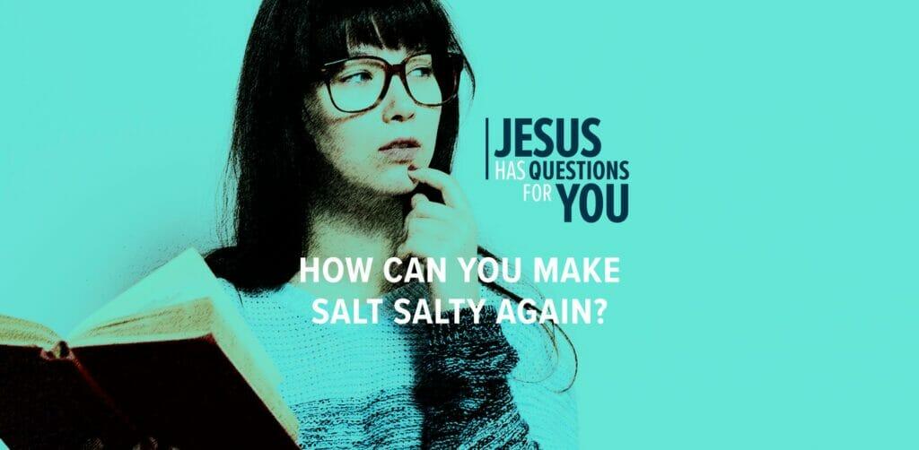 How Can You Make Salt Salty Again