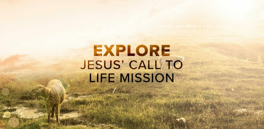 Explore Jesus Call to life Mission